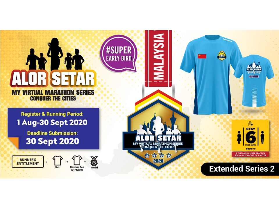 Alor Setar MY Virtual Marathon Series 2020 Conquer The Cities