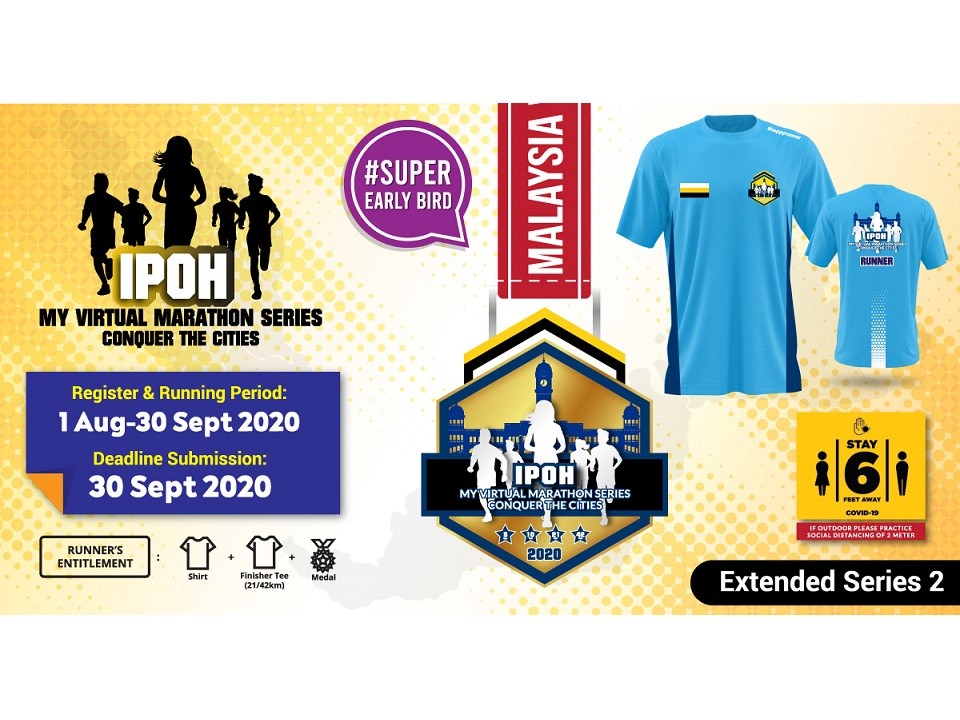 Ipoh MY Virtual Marathon Series 2020 Conquer The Cities