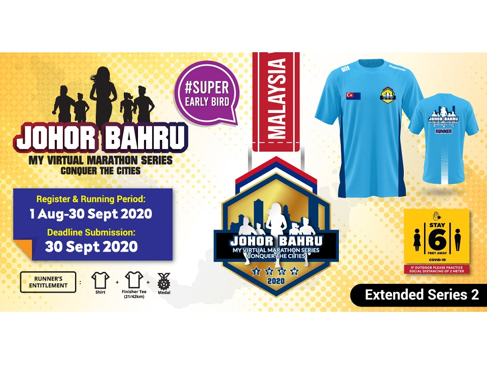 Johor Bahru MY Virtual Marathon Series 2020 Conquer The Cities