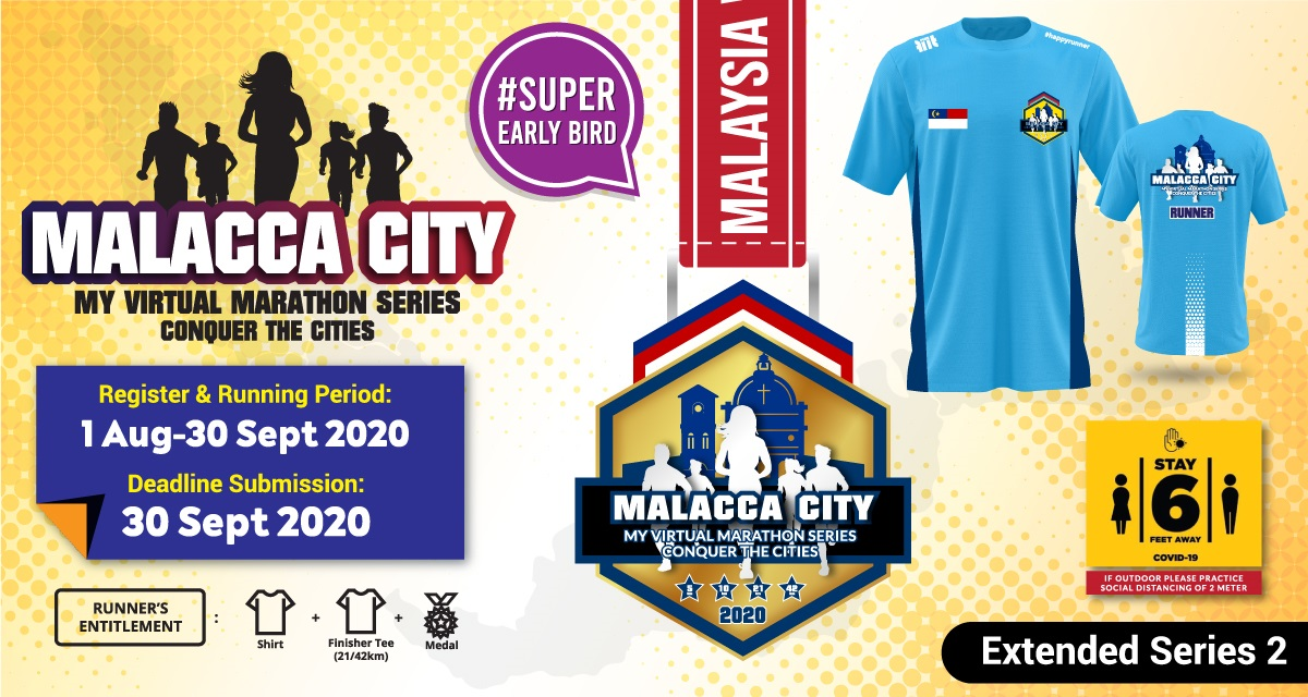 Malacca City MY Virtual Marathon Series 2020 Conquer The Cities