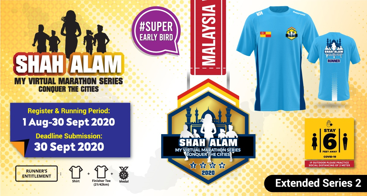 Shah Alam MY Virtual Marathon Series 2020 Conquer The Cities