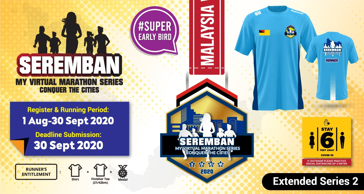 Seremban MY Virtual Marathon Series 2020 Conquer The Cities